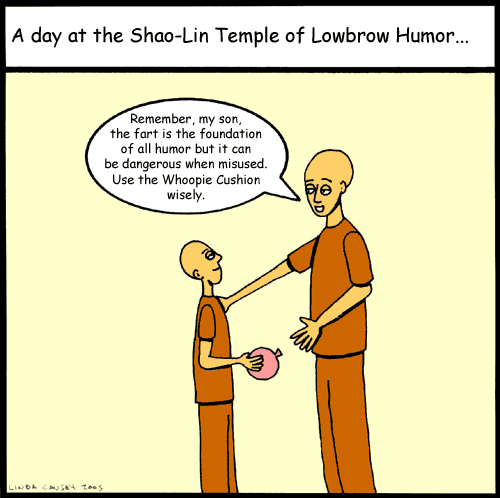 The Shaolin Temple of Lowbrow Humor